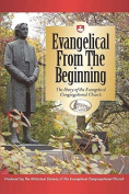 Evangelical from the Beginning