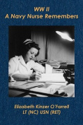 WW II . . . a Navy Nurse Remembers