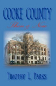 Cooke Coounty Then & Now