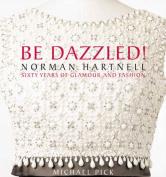 Be Dazzled!
