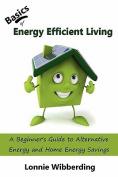 Basics of Energy Efficient Living