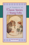 A Treasury of Classic Stories for Young Folks