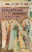Thoughts and Counsels for Women of the World