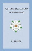 Outline of Asceticism for Seminarians