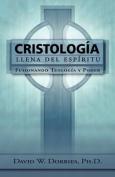 Cristologia Llena Del Espiritu