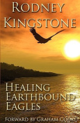 Healing Earthbound Eagles
