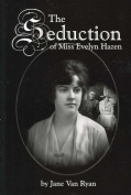 The Seduction of Miss Evelyn Hazen