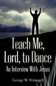 Teach Me, Lord, to Dance