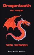 Dragontooth: The Prequel