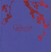 Edmond Lachenal and His Legacy