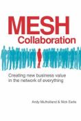 Mesh Collaboration