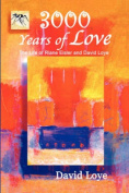 3,000 Years of Love