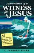 Adventures of a Witness for Jesus