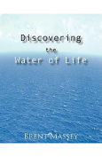 Discovering the Water of Life
