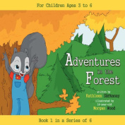Adventures in the Forest