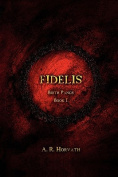 Birth Pangs: Fidelis