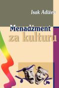 Menadzment Za Kulturu [Managing for the Arts]