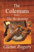The Colemans: The Reckoning