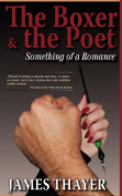 The Boxer & the Poet  : Something of a Romance