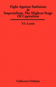 Fight Against Stalinism & Imperialism