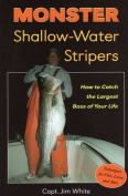 Monster Shallow-Water Stripers