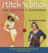 Stitch 'N Bitch the Knitter's Handbook [Audio]
