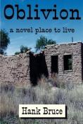 Oblivion, a Novel Place to Live