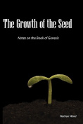 The Growth of the Seed