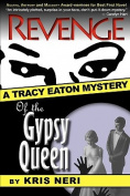 Revenge of the Gypsy Queen (Tracy Eaton Mysteries