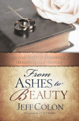 From Ashes to Beauty