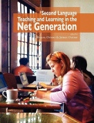 Second Language Teaching and Learning in the Net Generation