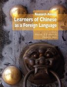 Research Among Learners of Chinese as a Foreign Language (Clta Monographs