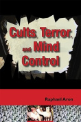 Cults, Terror, and Mind Control