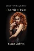 The Stir of Echo