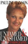Untamed and Unashamed