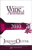 The Australian Wine Annual 2010