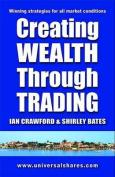 Creating Wealth Through Trading