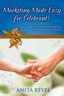 Marketing Made Easy for Celebrants: Boost Your Bookings with Easy and Effective Marketing Methods