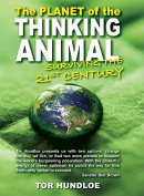 Planet of the Thinking Animal
