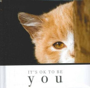 It's OK to be You