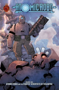 Atomic Robo, Volume One