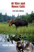 Of Mice and Moose Calls  [Large Print]