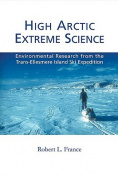 High Arctic Extreme Science