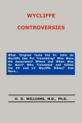 Wycliffe Controversies