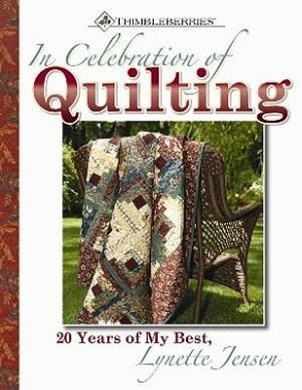 In Celebration of Quilting: 20 Years of My Best