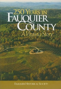 250 Years in Fauquier County