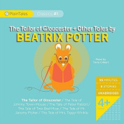 The Tailor of Gloucester + Other Tales by Beatrix Potter [Audio]
