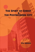 The Spirit of Christ and the Postmodern City