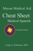 Medical Spanish: A Cheat Sheet