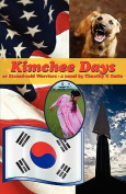 Kimchee Days, or, Stoned-cold Warriors